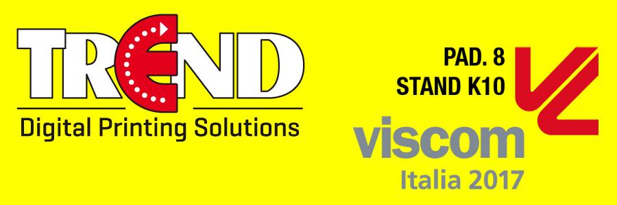 La Trend S.r.l. sarà presente al Viscom Italia 2017 di Milano dal 12-14 ottobre e sarà lieta di invitarvi presso il suo stand (Padiglione 8 / Stand..